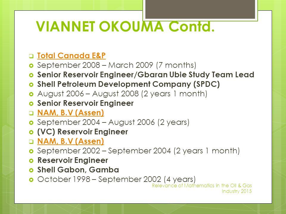 VIANNET OKOUMA Contd. Total Canada E&P