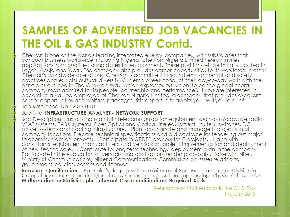 SAMPLES OF ADVERTISED JOB VACANCIES IN THE OIL & GAS INDUSTRY Contd.