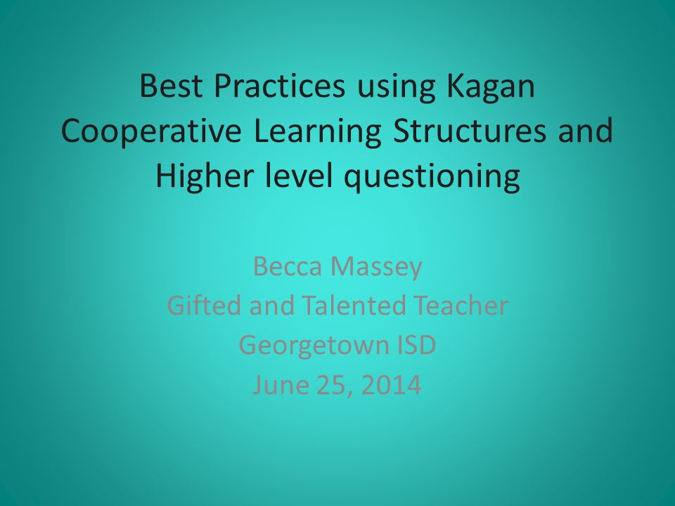 Becca Massey Gifted and Talented Teacher Georgetown ISD June 25, 2014