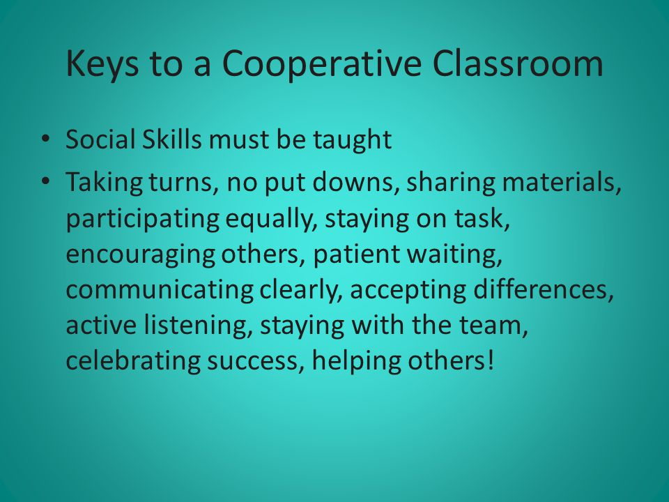 Keys to a Cooperative Classroom