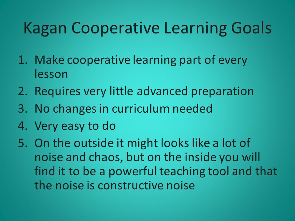 Kagan Cooperative Learning Goals