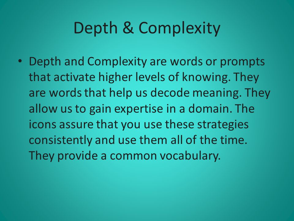 Depth & Complexity