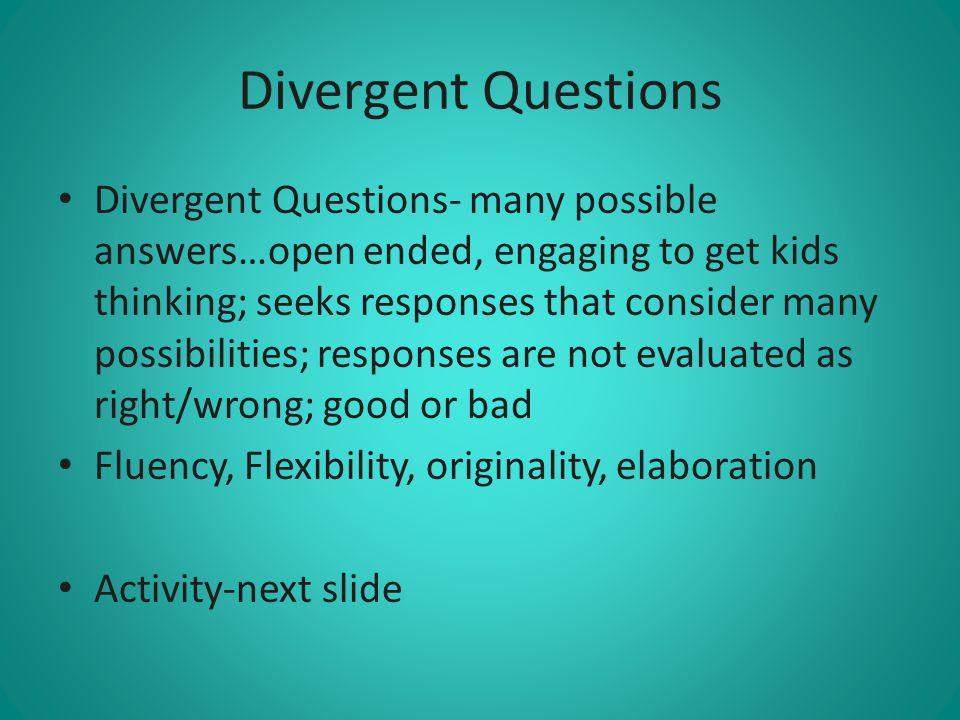 Divergent Questions