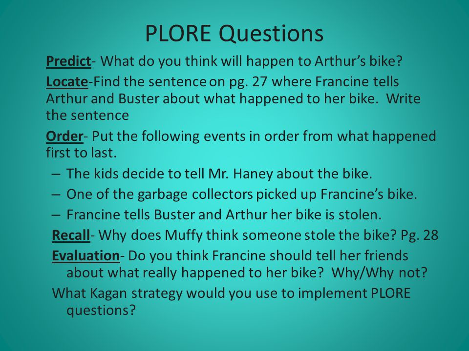 PLORE Questions Predict- What do you think will happen to Arthur's bike