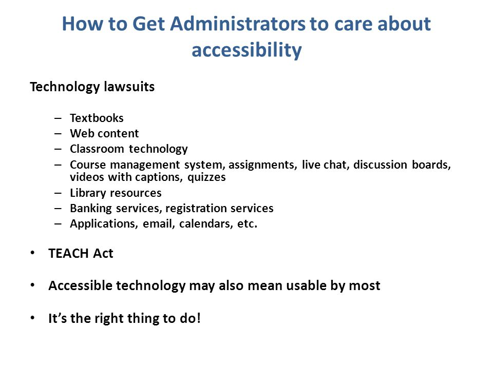 How to Get Administrators to care about accessibility