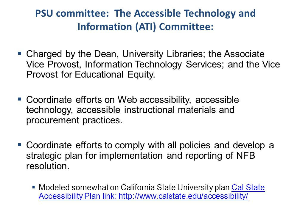 PSU committee: The Accessible Technology and Information (ATI) Committee:
