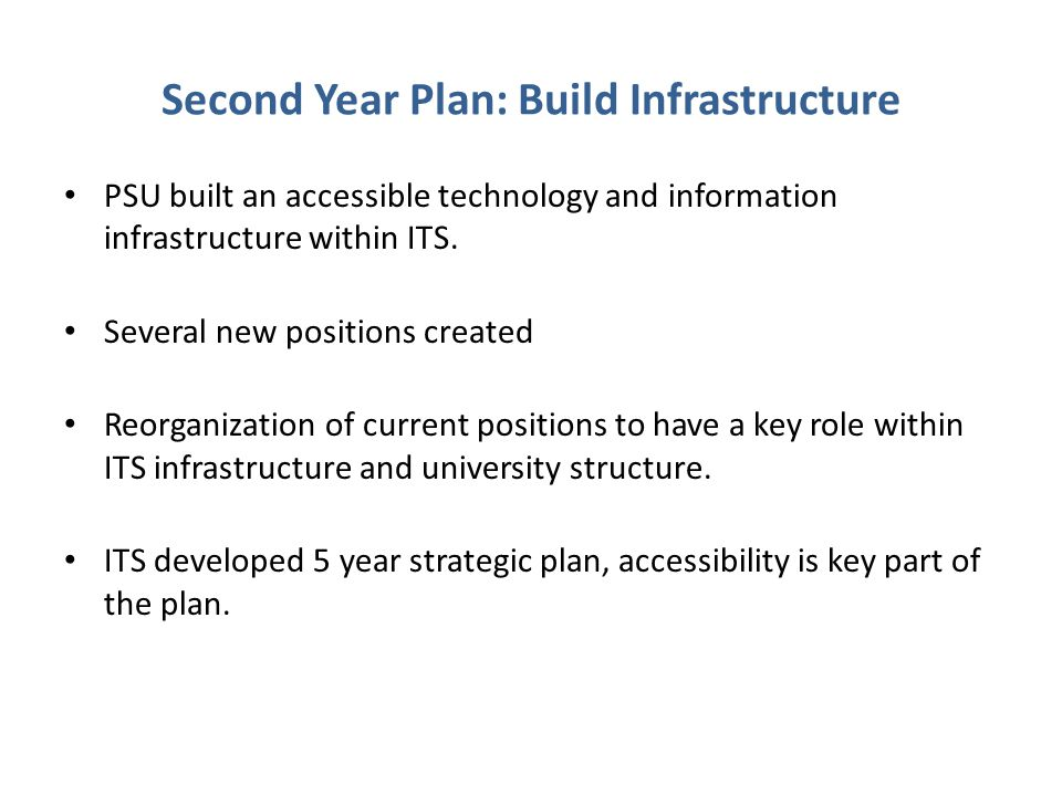 Second Year Plan: Build Infrastructure
