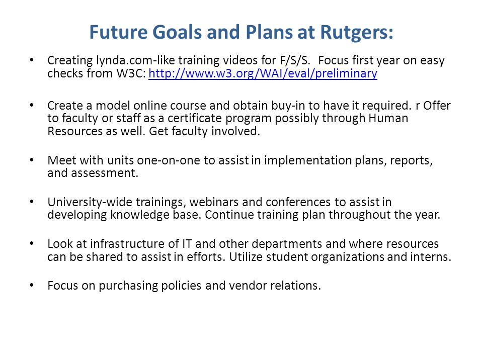 Future Goals and Plans at Rutgers: