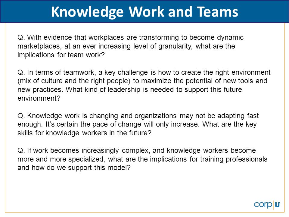 Knowledge Work and Teams