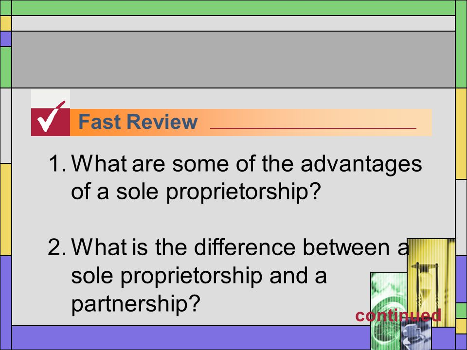 What are some of the advantages of a sole proprietorship