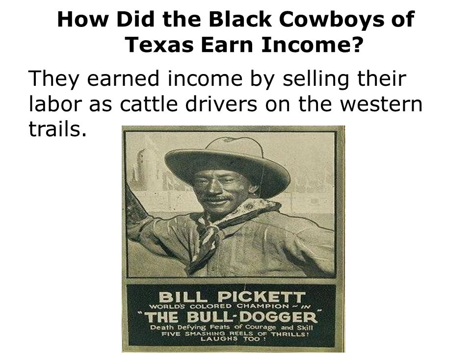 How Did the Black Cowboys of Texas Earn Income