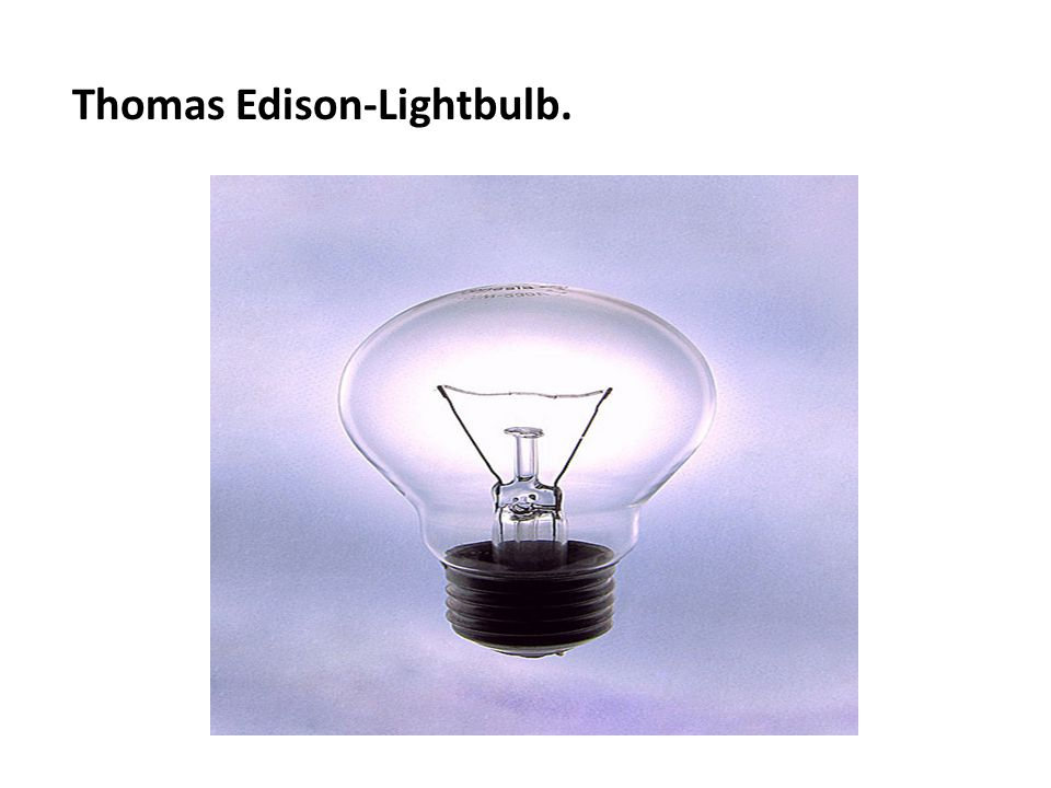 Thomas Edison-Lightbulb.