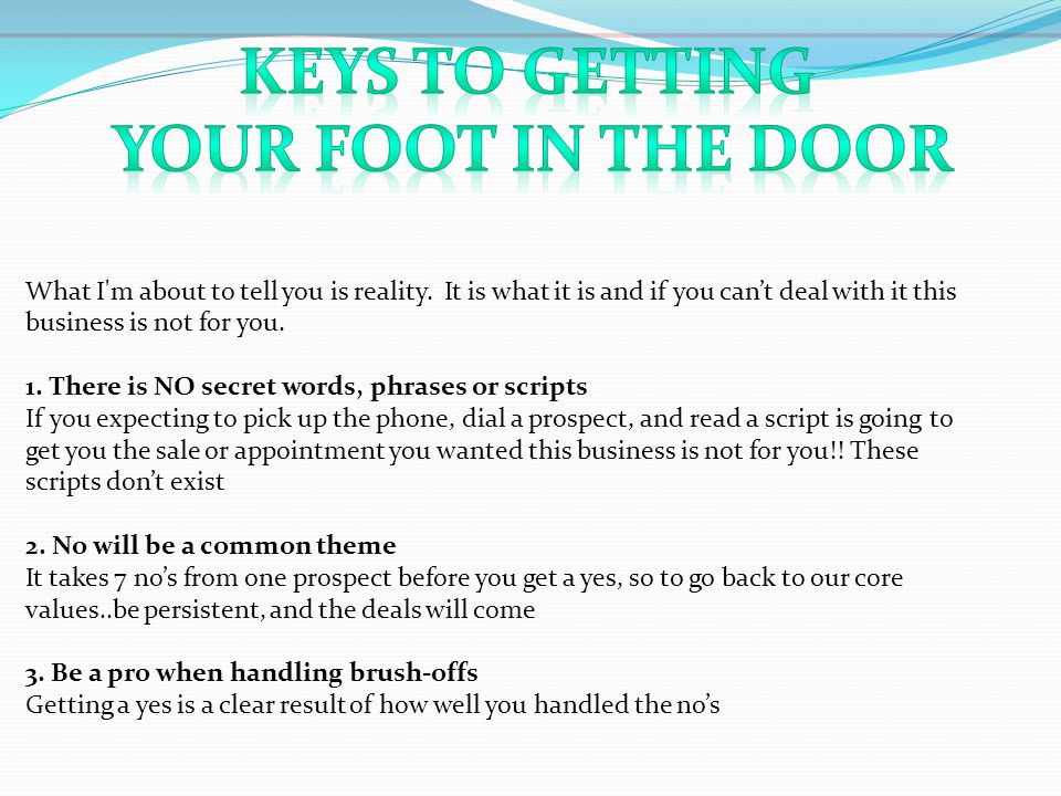 Keys to getting your foot in the door