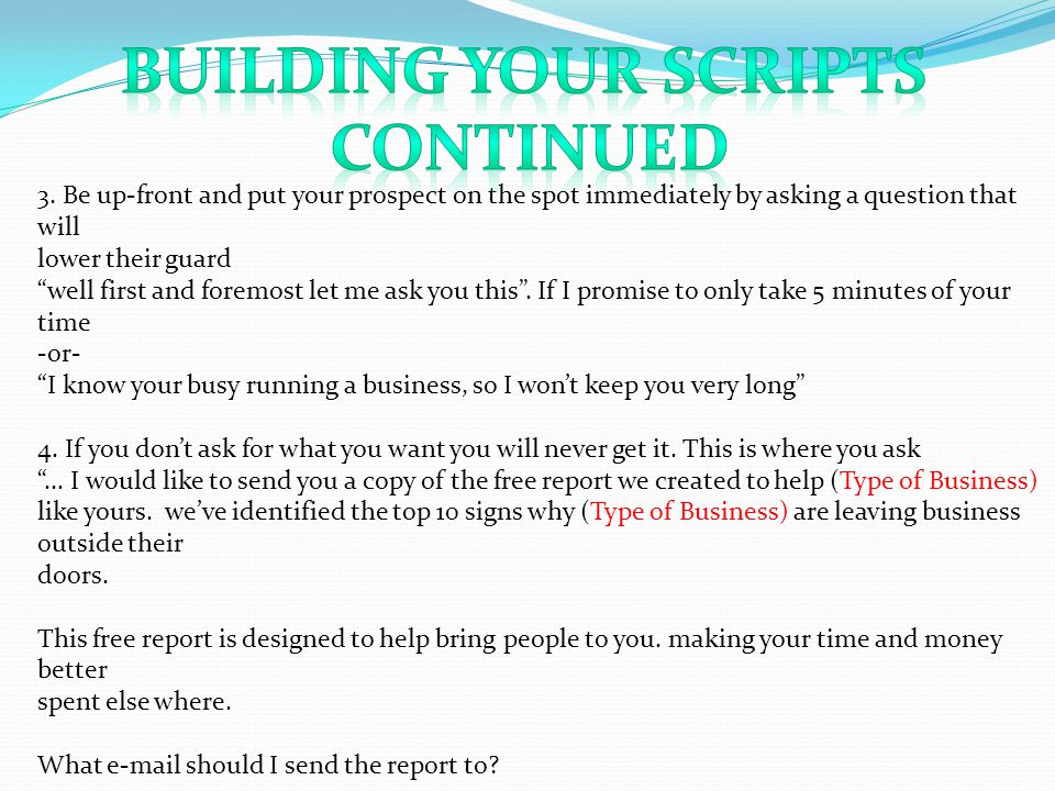 Building your Scripts Continued