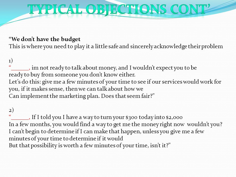 Typical Objections Cont'