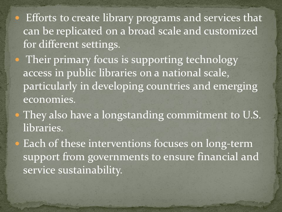 Efforts to create library programs and services that can be replicated on a broad scale and customized for different settings.
