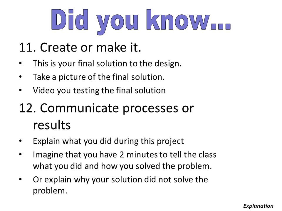 12. Communicate processes or results