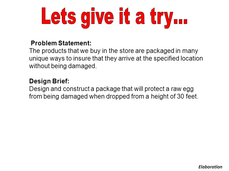 Lets give it a try… Problem Statement:
