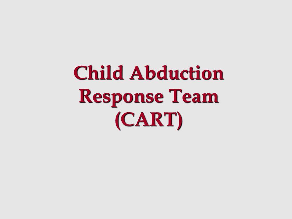 Child Abduction Response Team (CART)