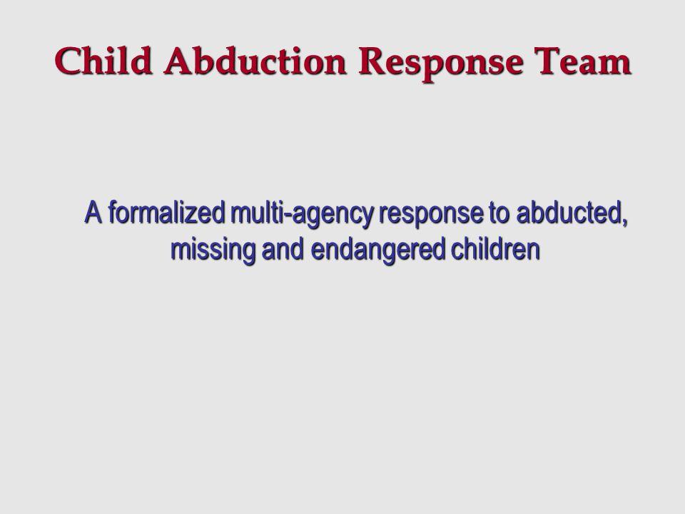 Child Abduction Response Team