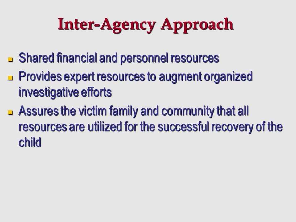 Inter-Agency Approach