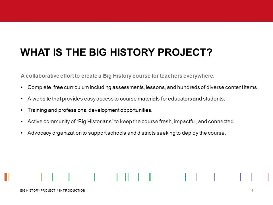 WHAT IS THE BIG HISTORY PROJECT