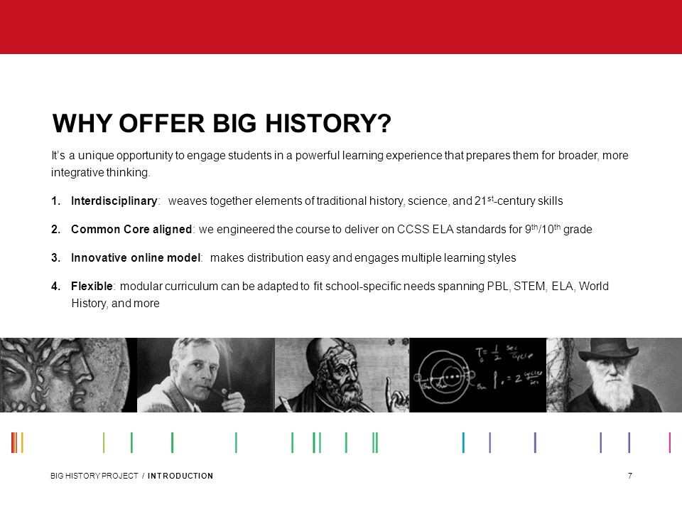 WHY OFFER BIG HISTORY