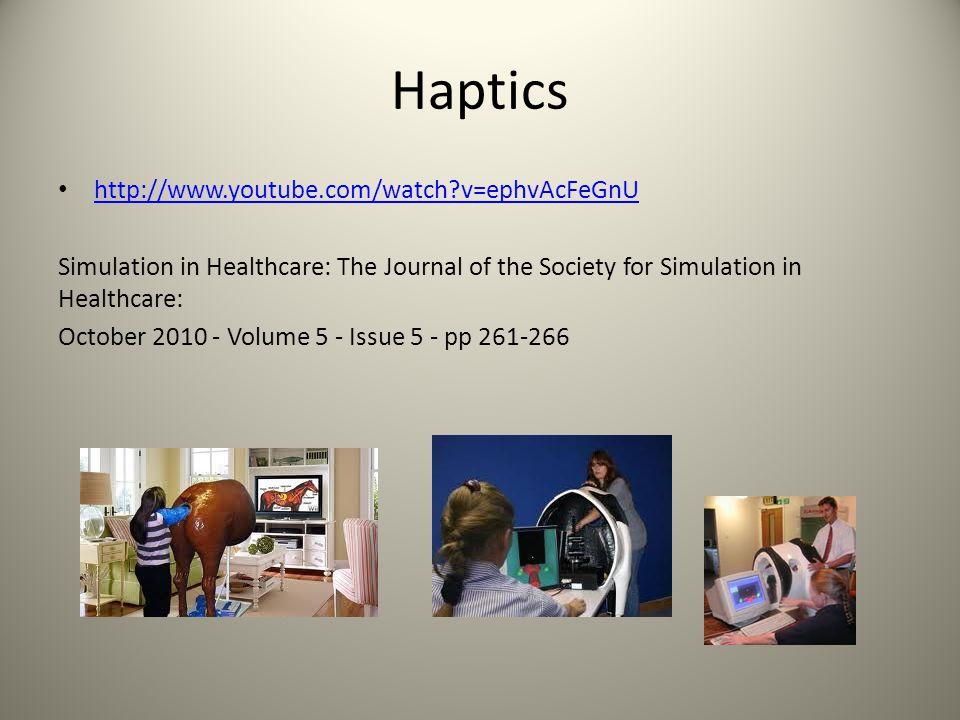 Haptics http://www.youtube.com/watch v=ephvAcFeGnU