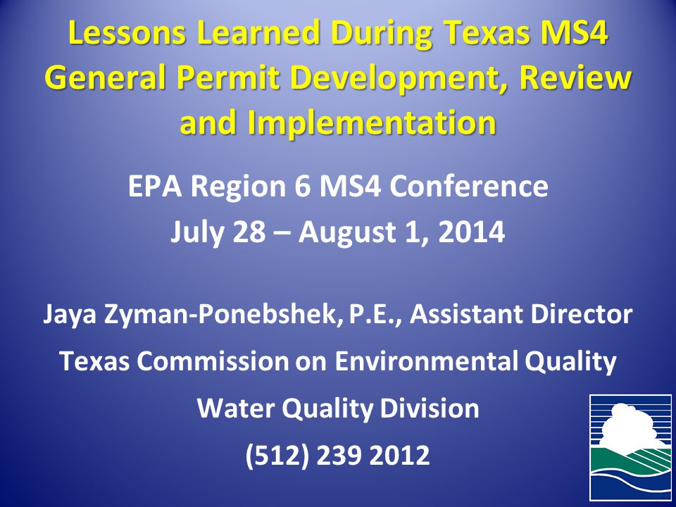Lessons Learned During Texas MS4 General Permit Development, Review and Implementation