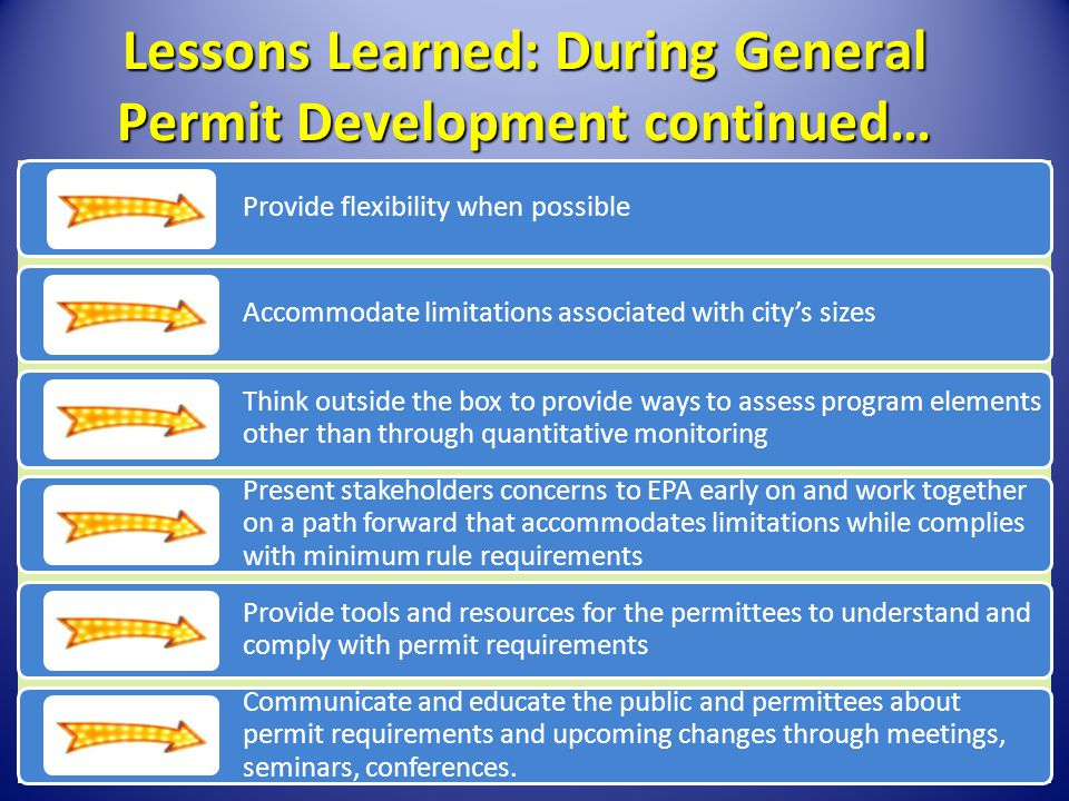 Lessons Learned: During General Permit Development continued…
