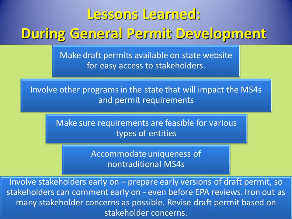 Lessons Learned: During General Permit Development