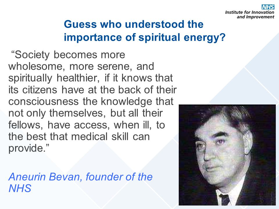 Guess who understood the importance of spiritual energy