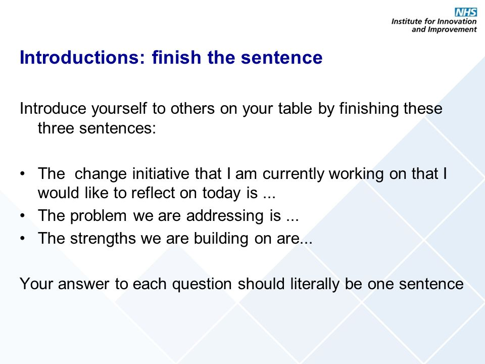 Introductions: finish the sentence
