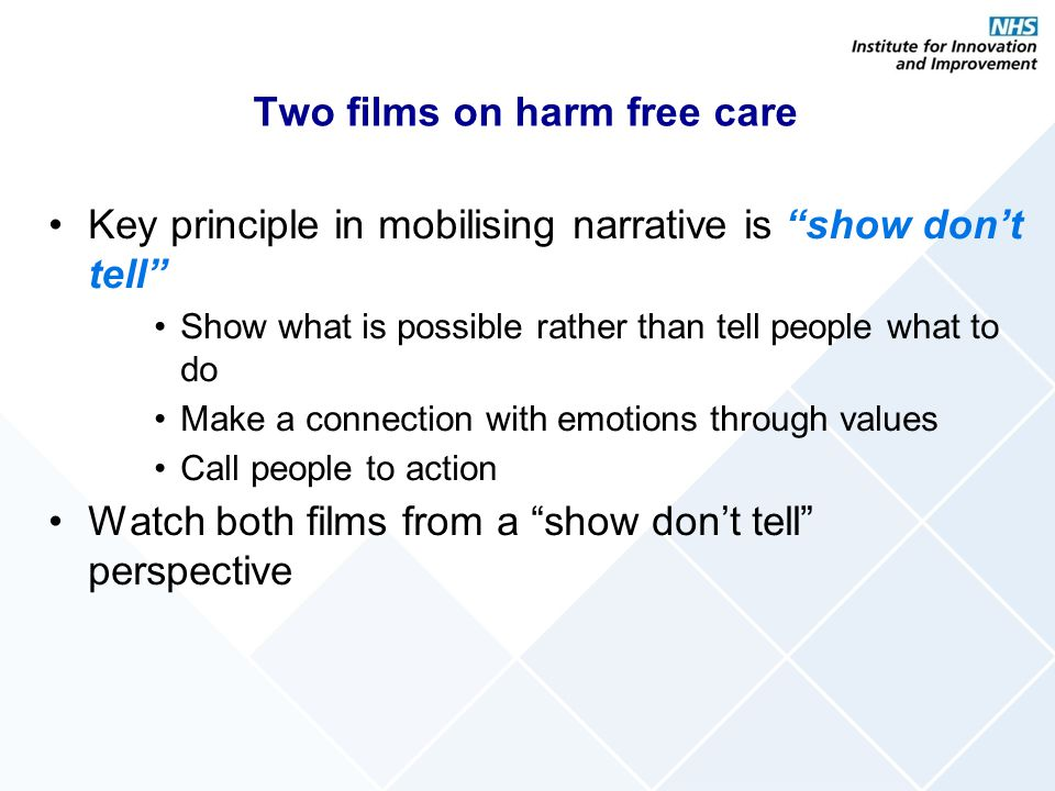 Two films on harm free care