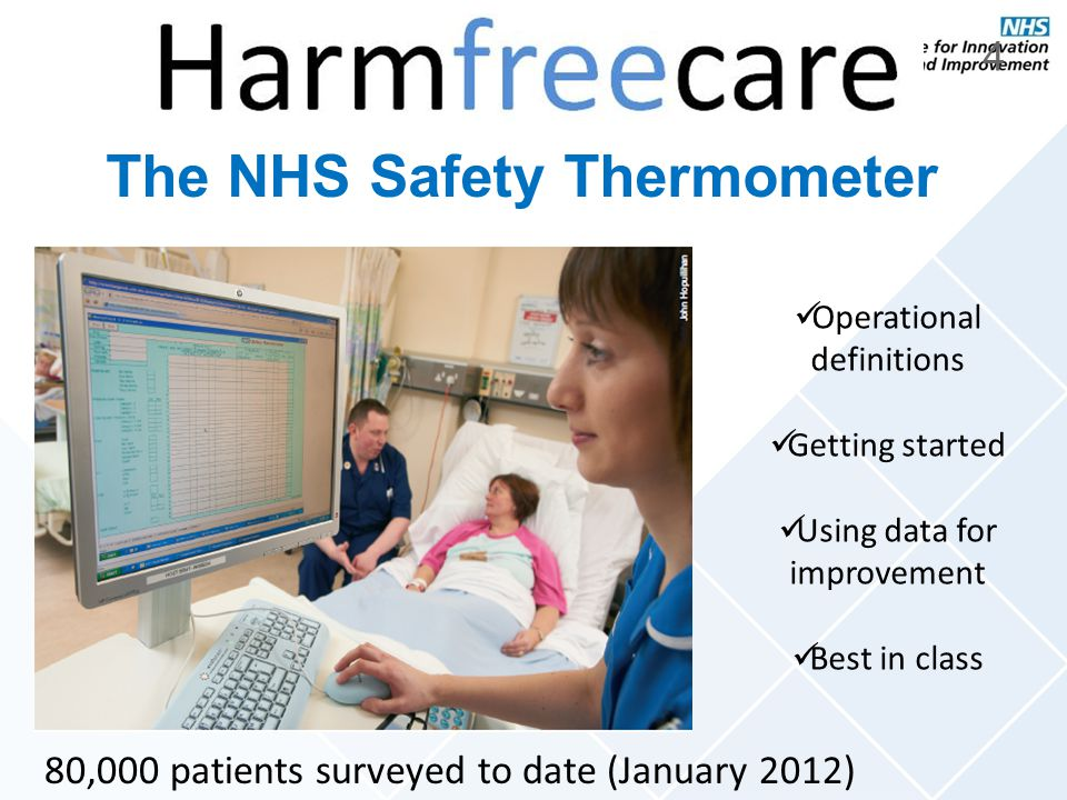The NHS Safety Thermometer ….