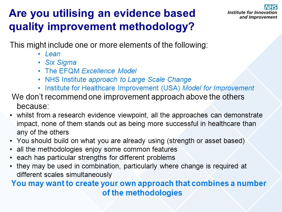 Are you utilising an evidence based quality improvement methodology