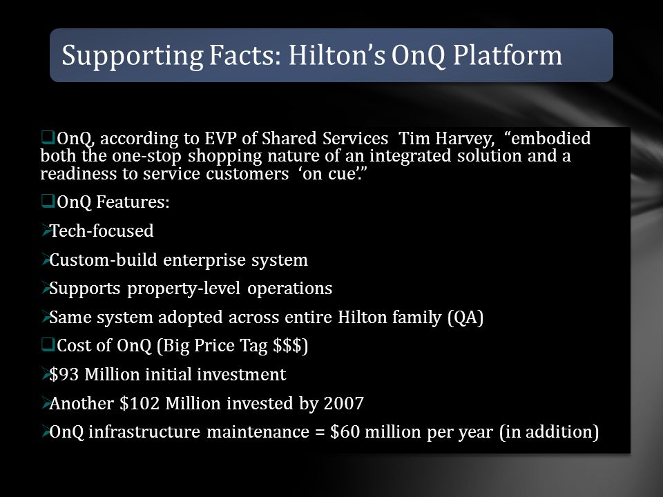 Supporting Facts: Hilton's OnQ Platform