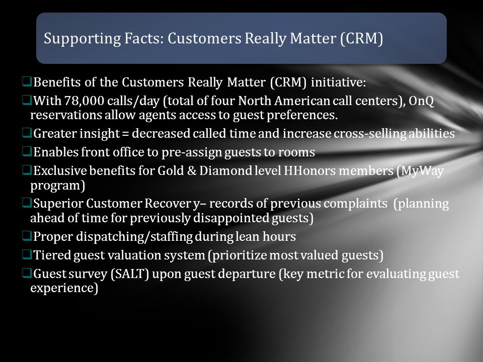 Supporting Facts: Customers Really Matter (CRM)