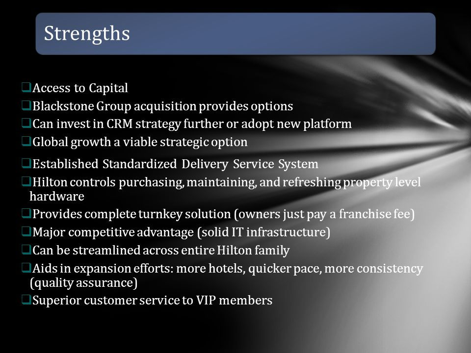Strengths Access to Capital