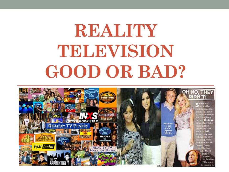 why reality tv is bad