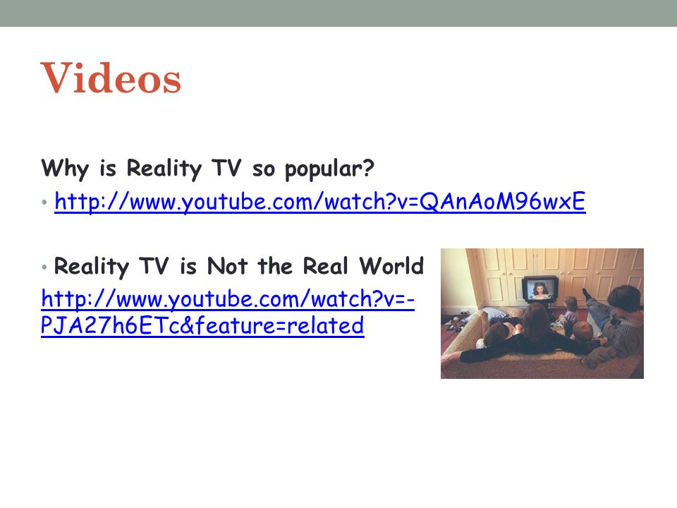 Videos Why is Reality TV so popular
