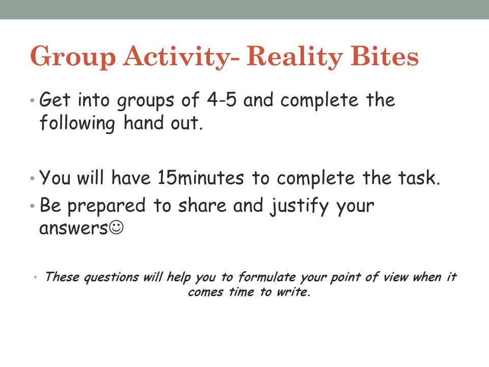 Group Activity- Reality Bites