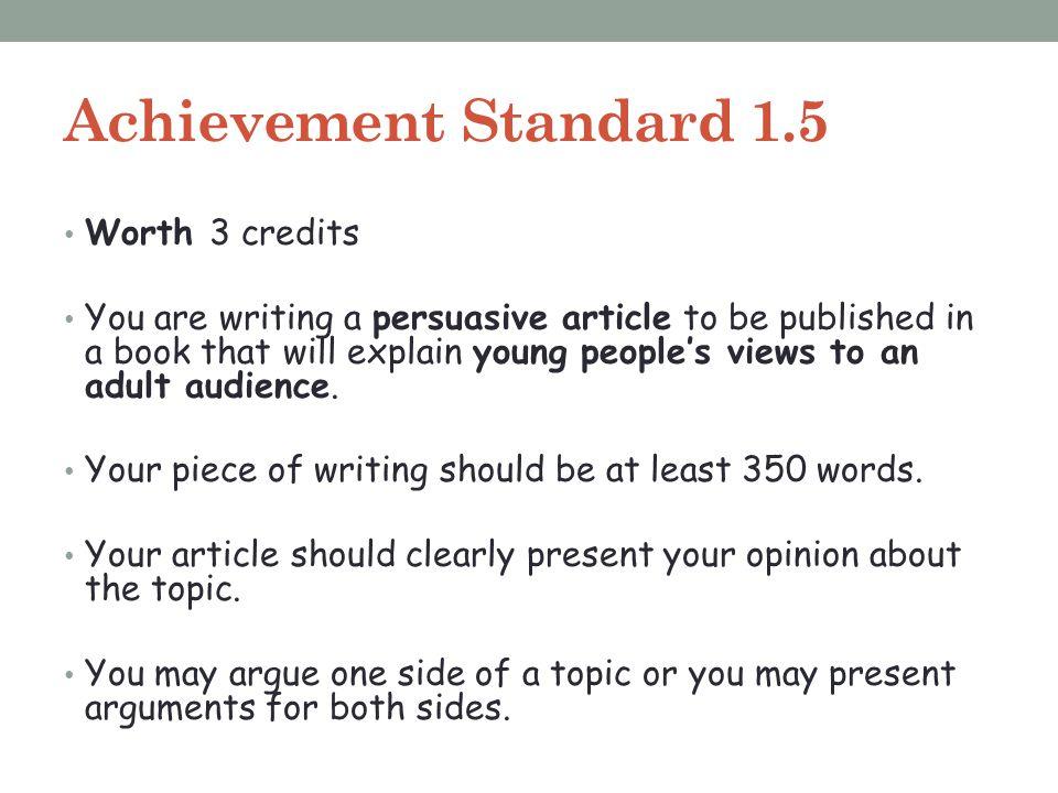 Achievement Standard 1.5 Worth 3 credits