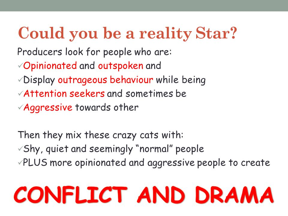 Could you be a reality Star