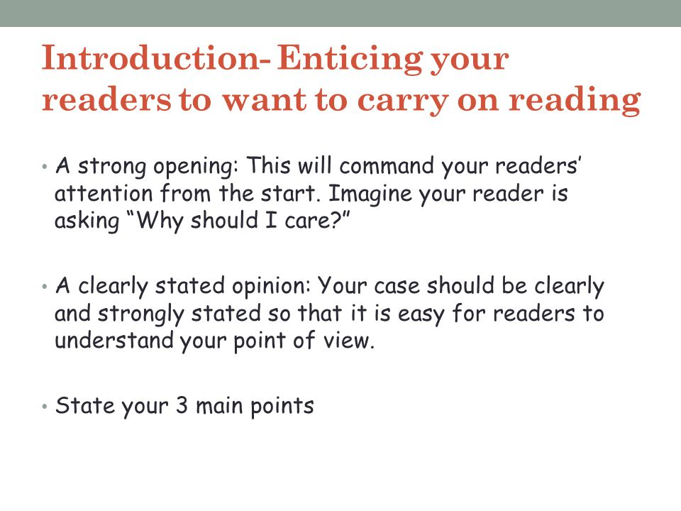 Introduction- Enticing your readers to want to carry on reading