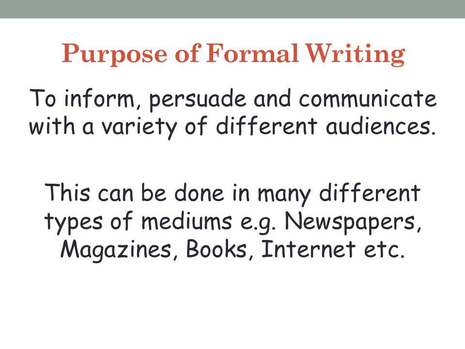 Purpose of Formal Writing