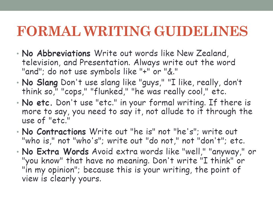 FORMAL WRITING GUIDELINES