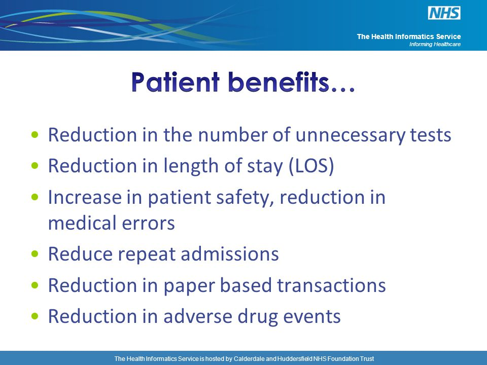 Patient benefits… Reduction in the number of unnecessary tests