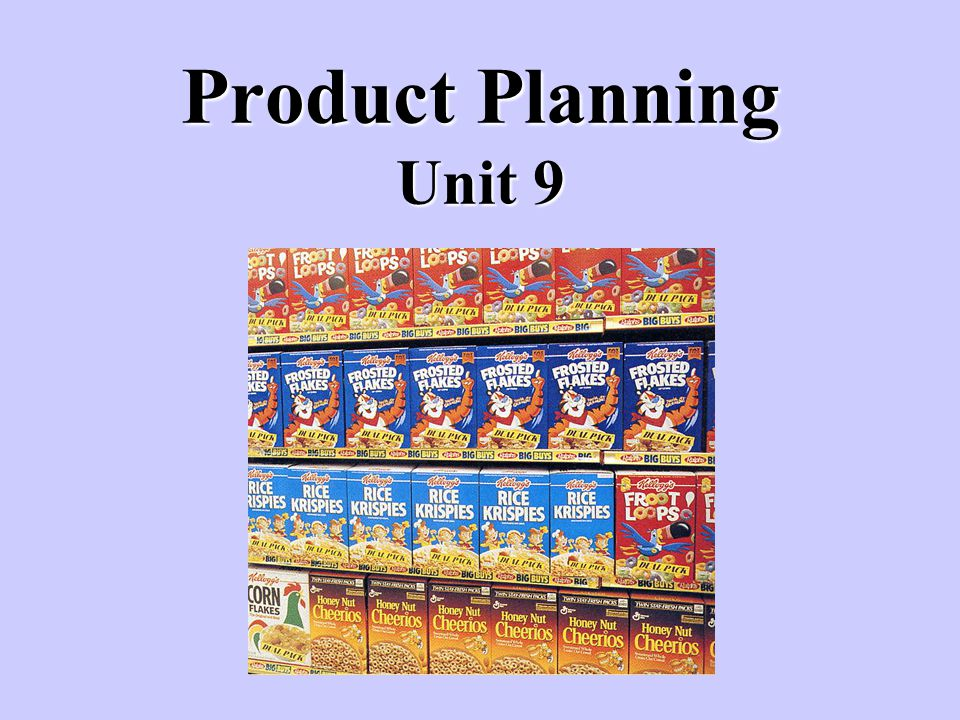 Product Planning Unit 9