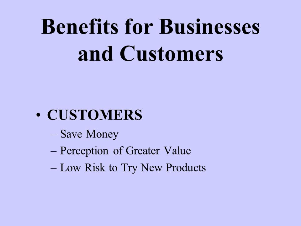 Benefits for Businesses and Customers